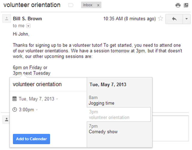 Add events to your calendar from GmailIf you use Gmail to make plans or schedule meetings, you can quickly add them to your G