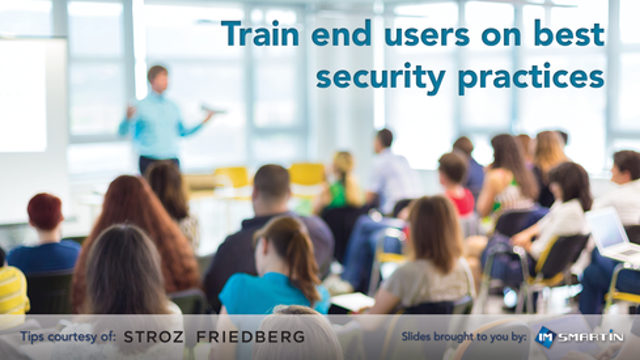 Train end users on best security practices
