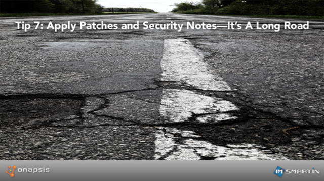 Tip 7: Apply Patches and Security Notes