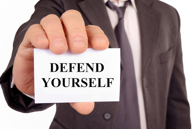 Be Prepared to Defend Yourself