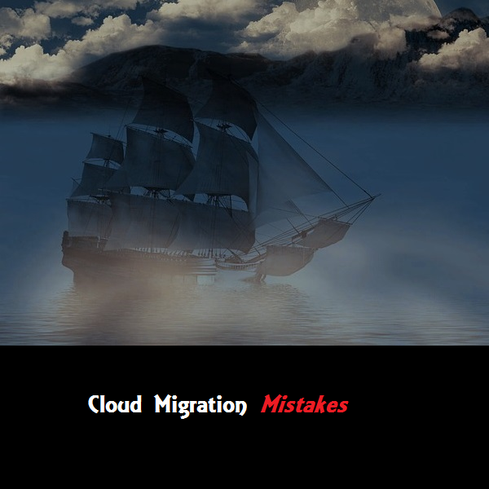 10 Cloud Migration Mistakes To Avoid