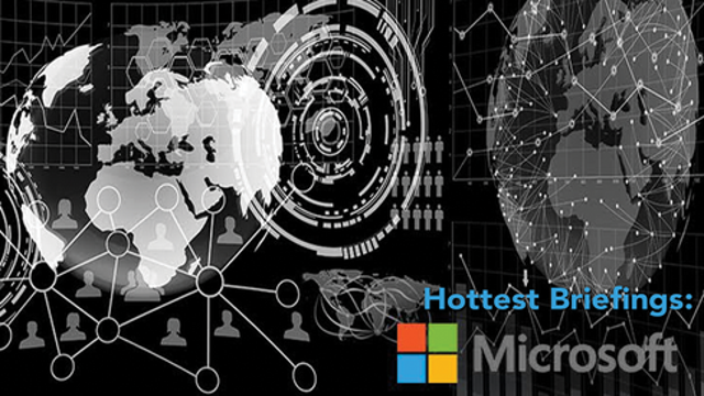 Hottest Briefings: Microsoft