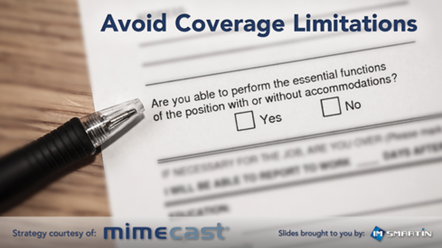 Avoid Coverage Limitations