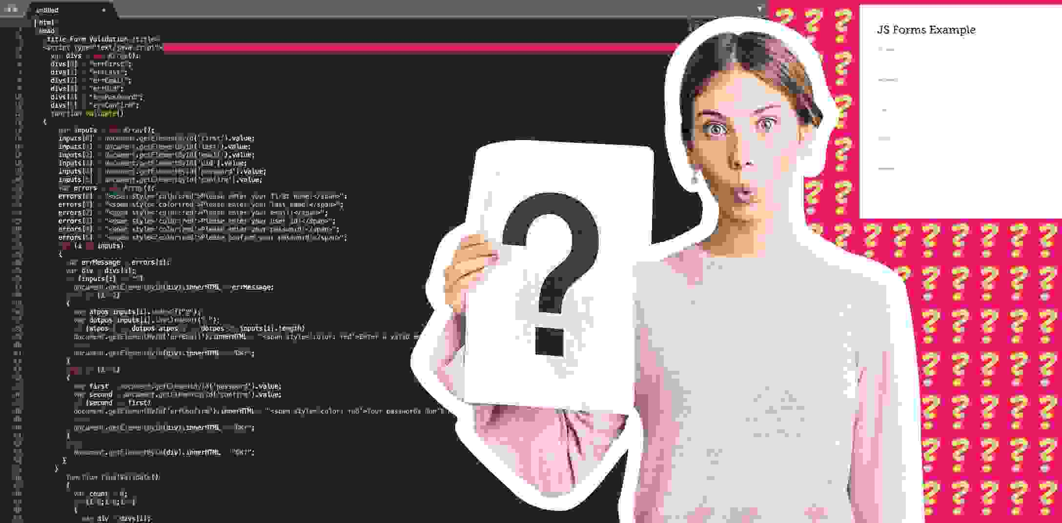 A woman standing with a question mark poster with JavaScript code behind her