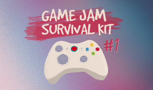 Join our first Game Jam Survival Kit Jam!