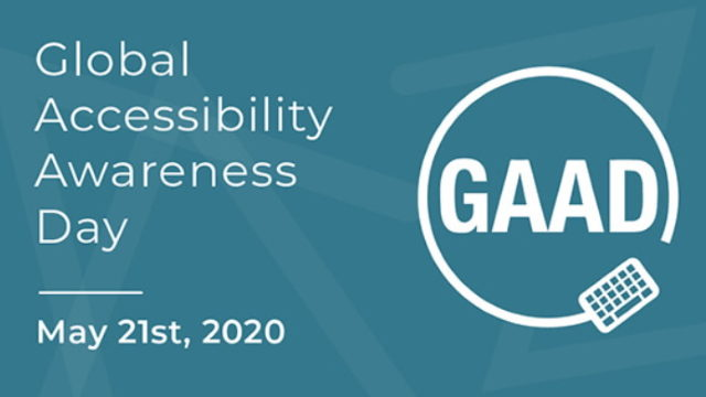 Global Accessibility Awareness Day, May 21st, 2020