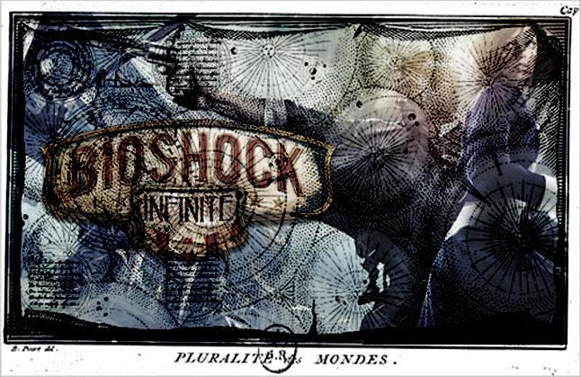 Bioshock : Infinite Plurality of worlds