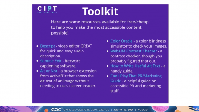 Discriptions of the following accessibility tools: Descript, Subtitle Edit, Alt or Not, Color Oracle, WebAIM Contrast Checker, How to Write Useful Alt Text, and the Can I Play That PR/Marketing Guide.